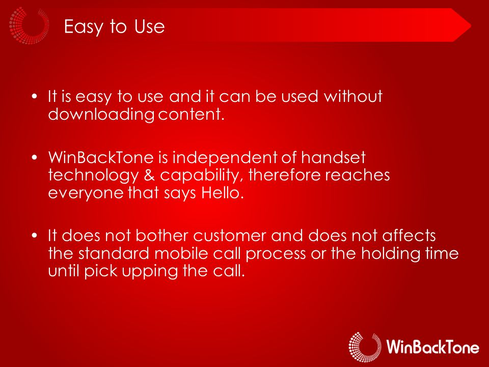 Easy to Use It is easy to use and it can be used without downloading content.