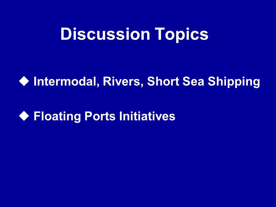 Intermodal, Short Sea Shipping, Floating Ports Initiatives? Jae Wook Lee ISO / TC8 / SC11, Chairman Professor, Inha University, Korea UNECE 36 th Sess