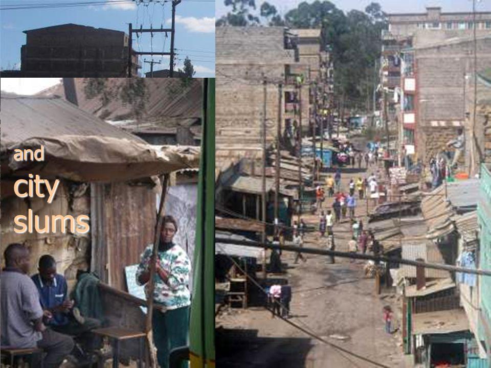 in city slums and rural villages. Uthiru slum, Nairobi, 2001 Akkik Patel of UK