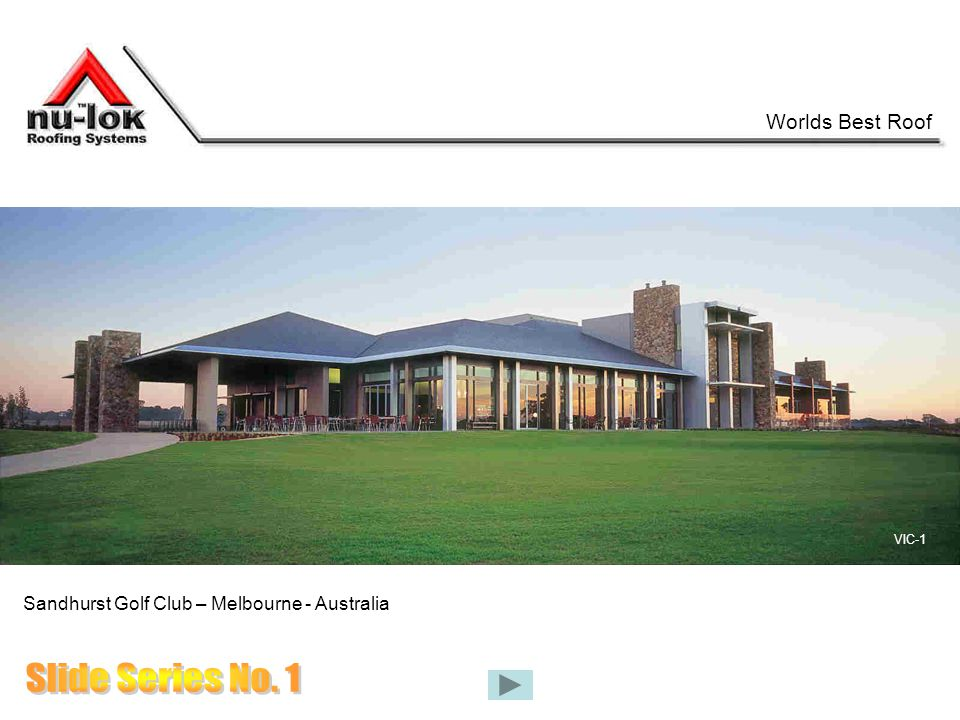 Worlds Best Roof Sandhurst Golf Club – Melbourne - Australia VIC-1