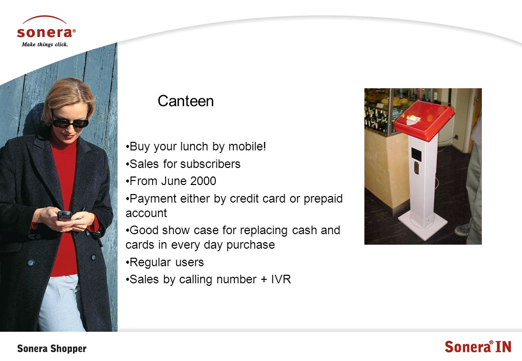 Canteen Buy your lunch by mobile.