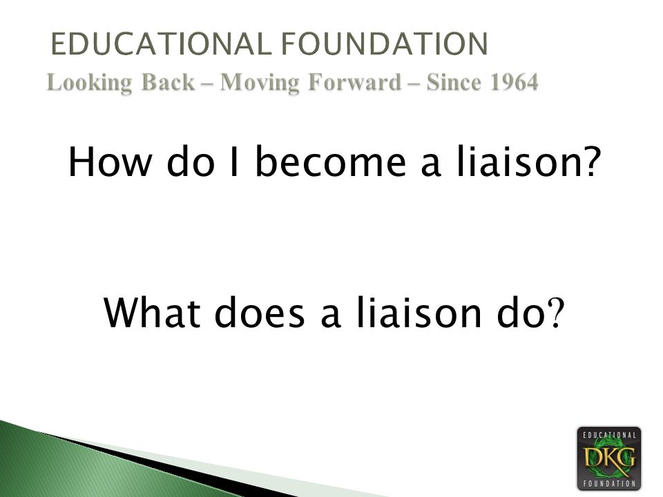 How do I become a liaison What does a liaison do