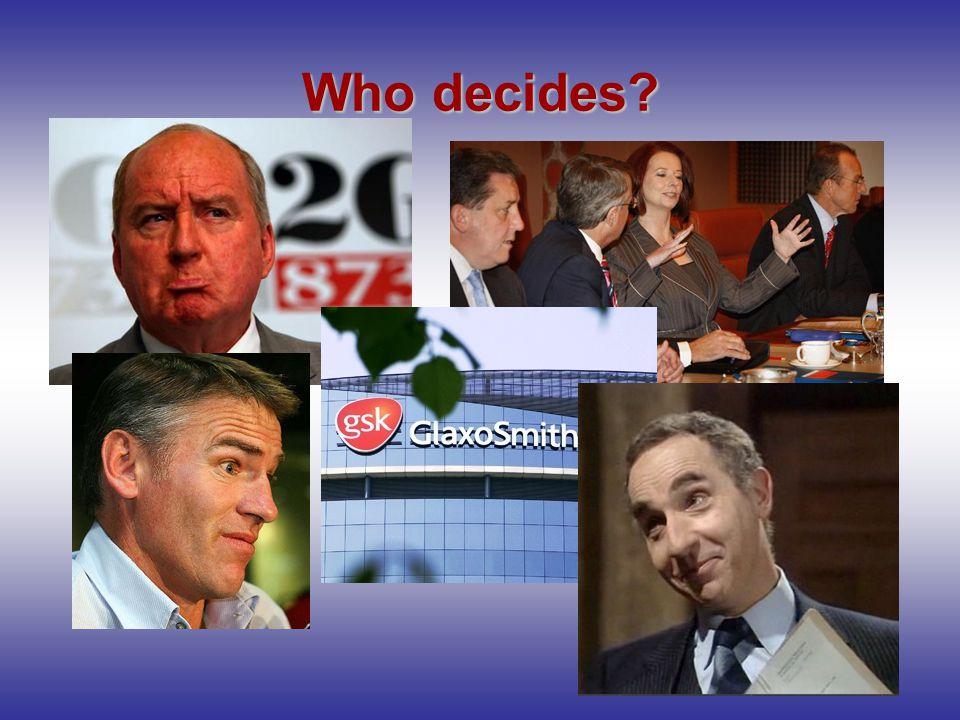 Who decides?