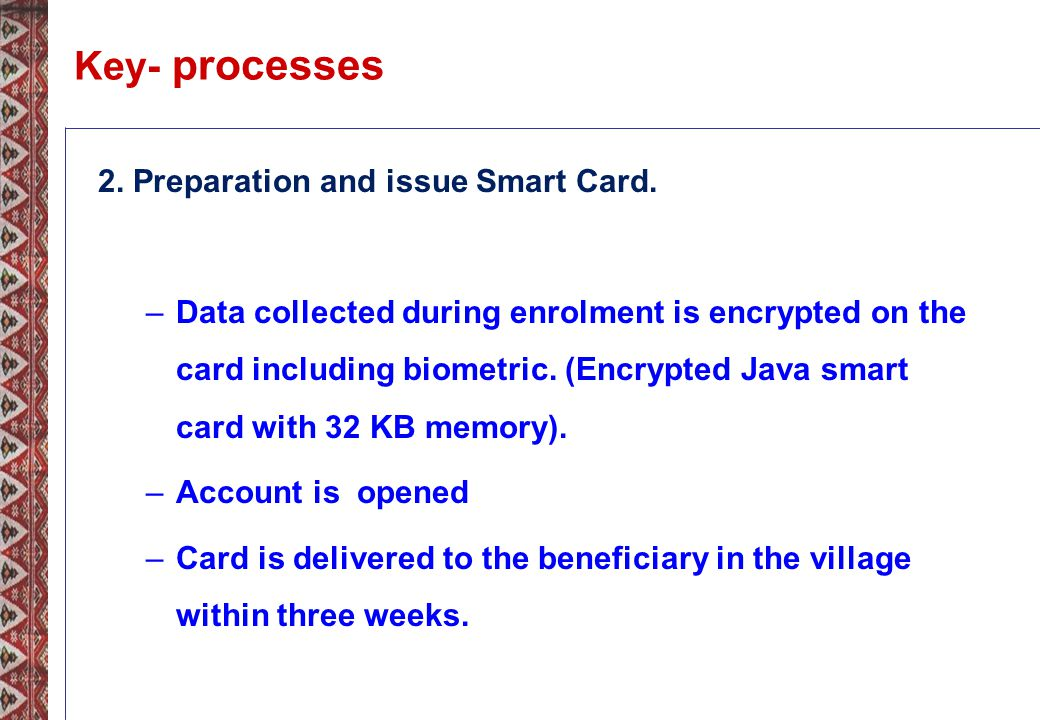 Key- processes 2. Preparation and issue Smart Card.