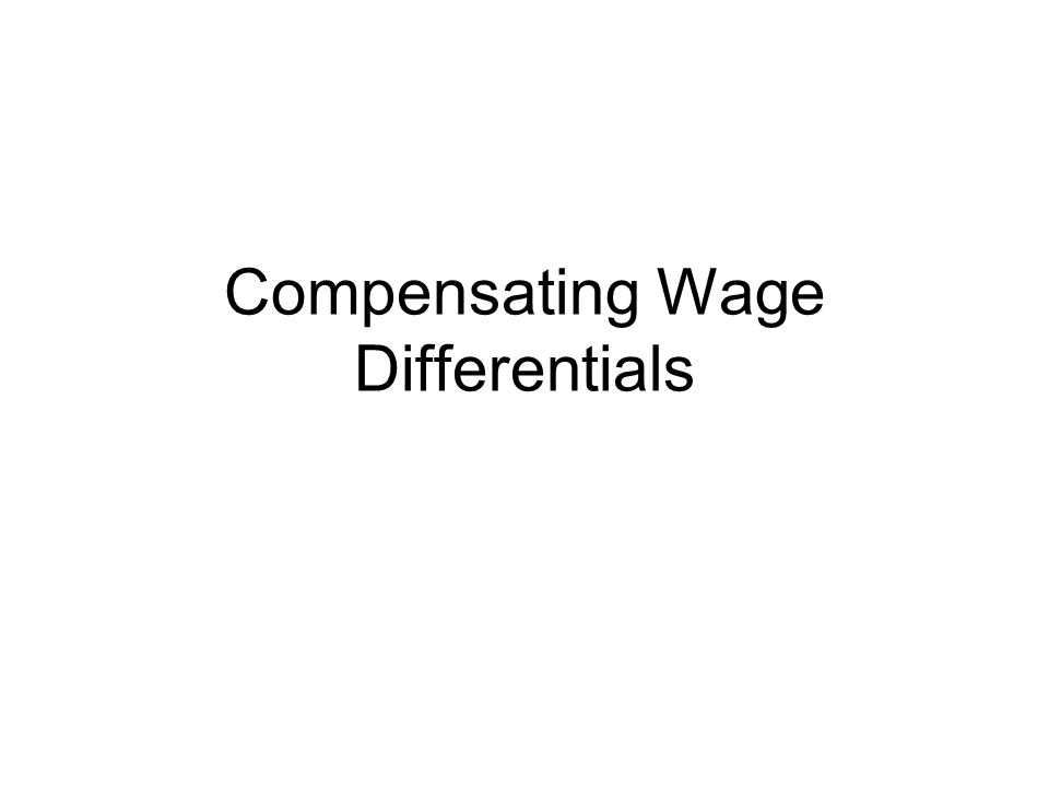 Compensating Wage Differentials