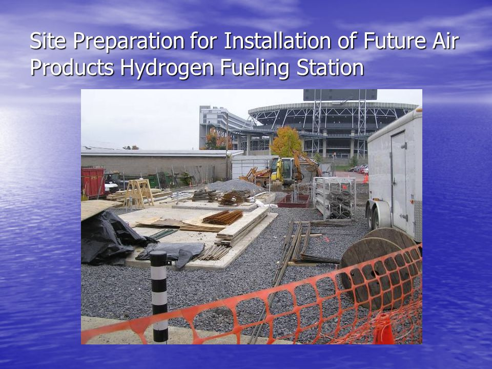 Site Preparation for Installation of Future Air Products Hydrogen Fueling Station