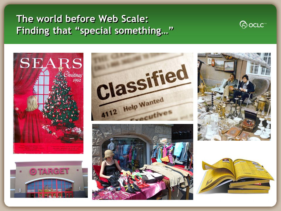 The world before Web Scale: Finding that special something…