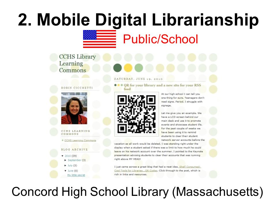 2. Mobile Digital Librarianship Public/School Concord High School Library (Massachusetts)