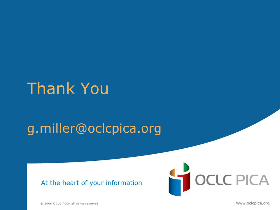 Thank You g.miller@oclcpica.org