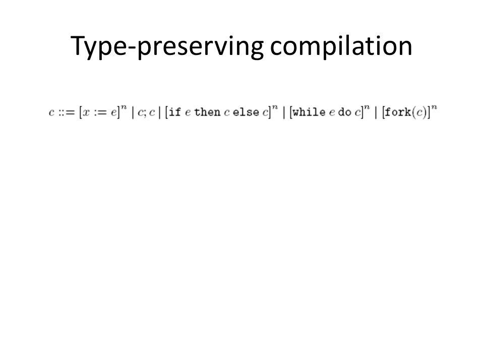Type-preserving compilation