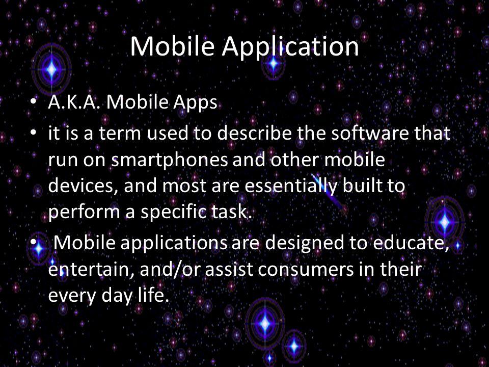 Mobile Application A.K.A.