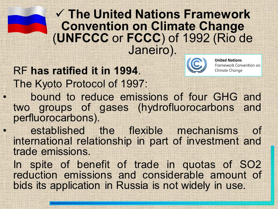 RF has ratified it in 1994.