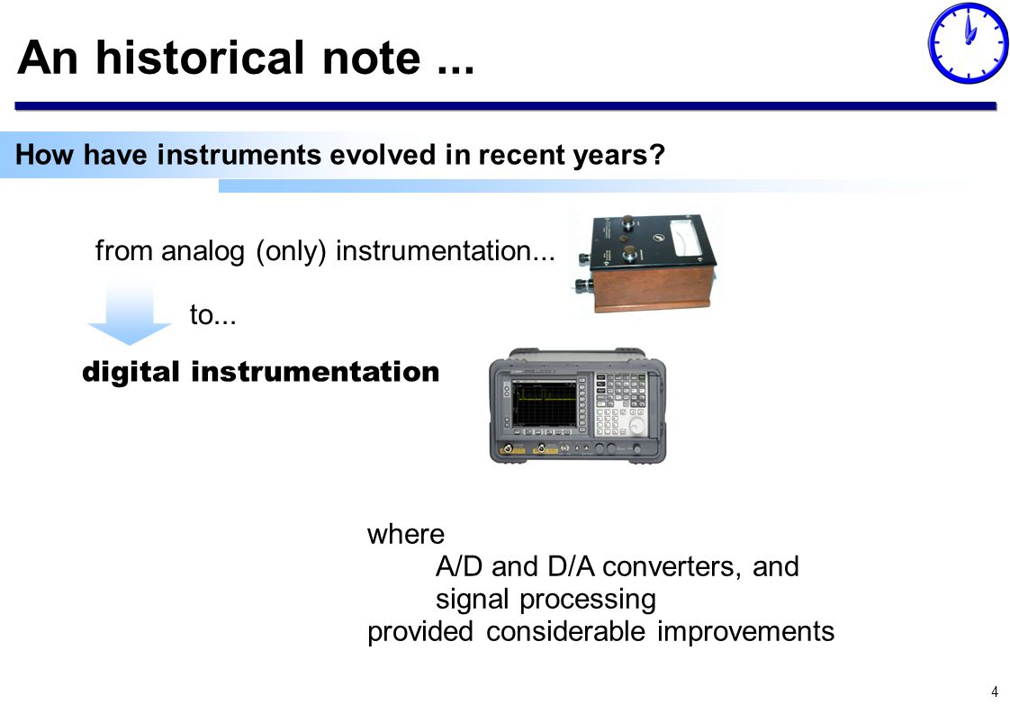 4 An historical note... from analog (only) instrumentation...