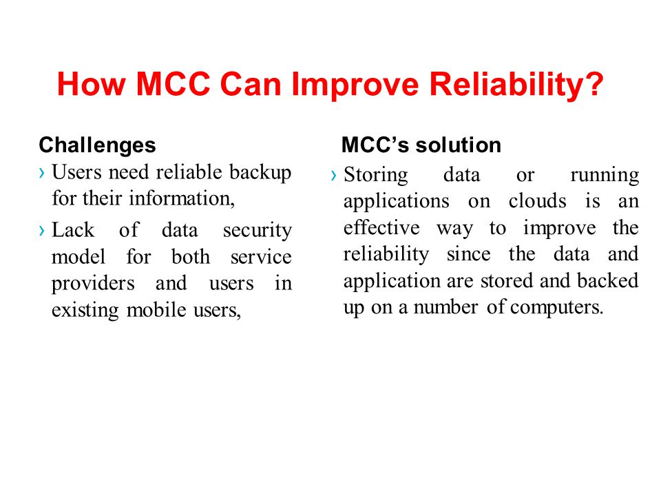 How MCC Can Improve Reliability.