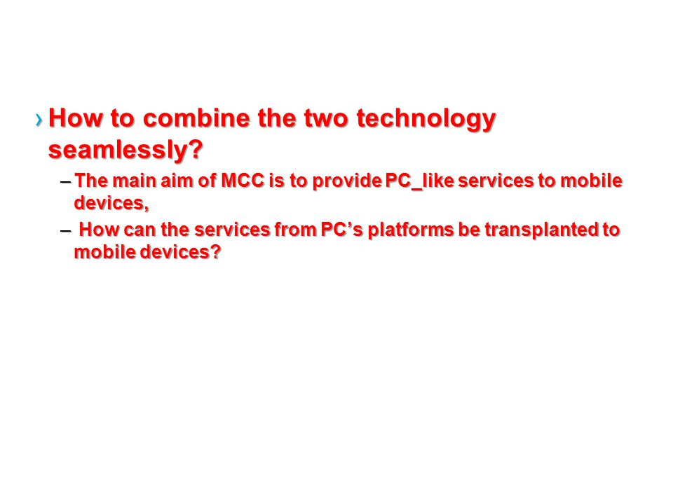 How to combine the two technology seamlessly How to combine the two technology seamlessly.