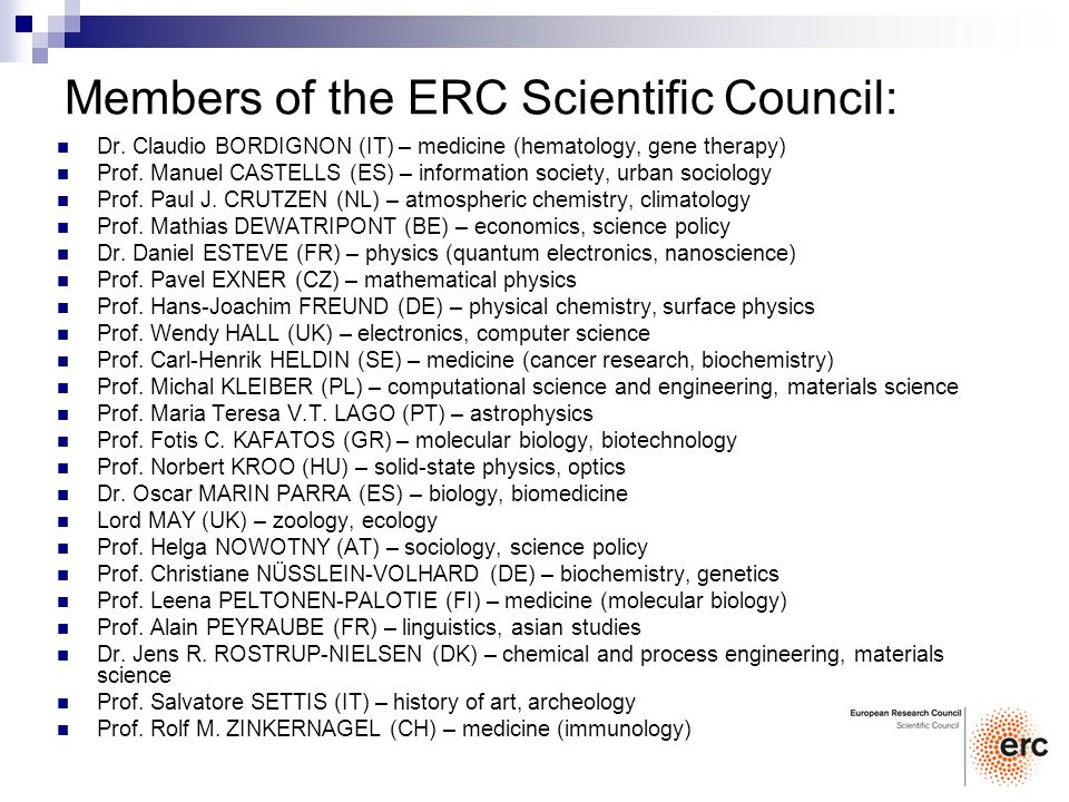 Further Information http://erc.europa.eu http://erc.europa.eu Website of the ERC Scientific Council at http://erc.europa.eu http://erc.europa.eu