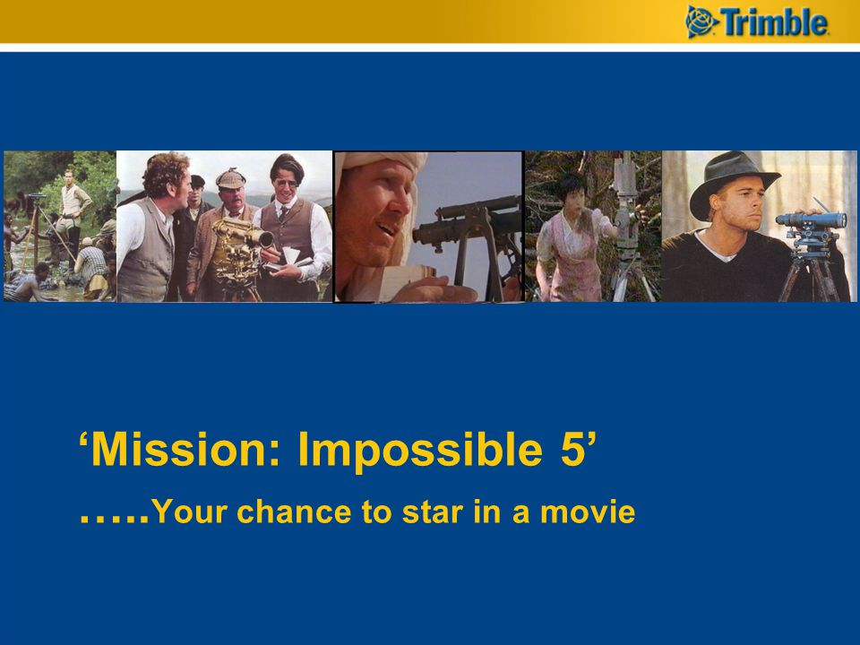 Mission: Impossible 5 ….. Your chance to star in a movie