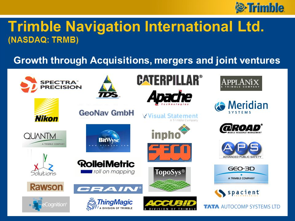 Trimble Navigation International Ltd. (NASDAQ: TRMB) Growth through Acquisitions, mergers and joint ventures