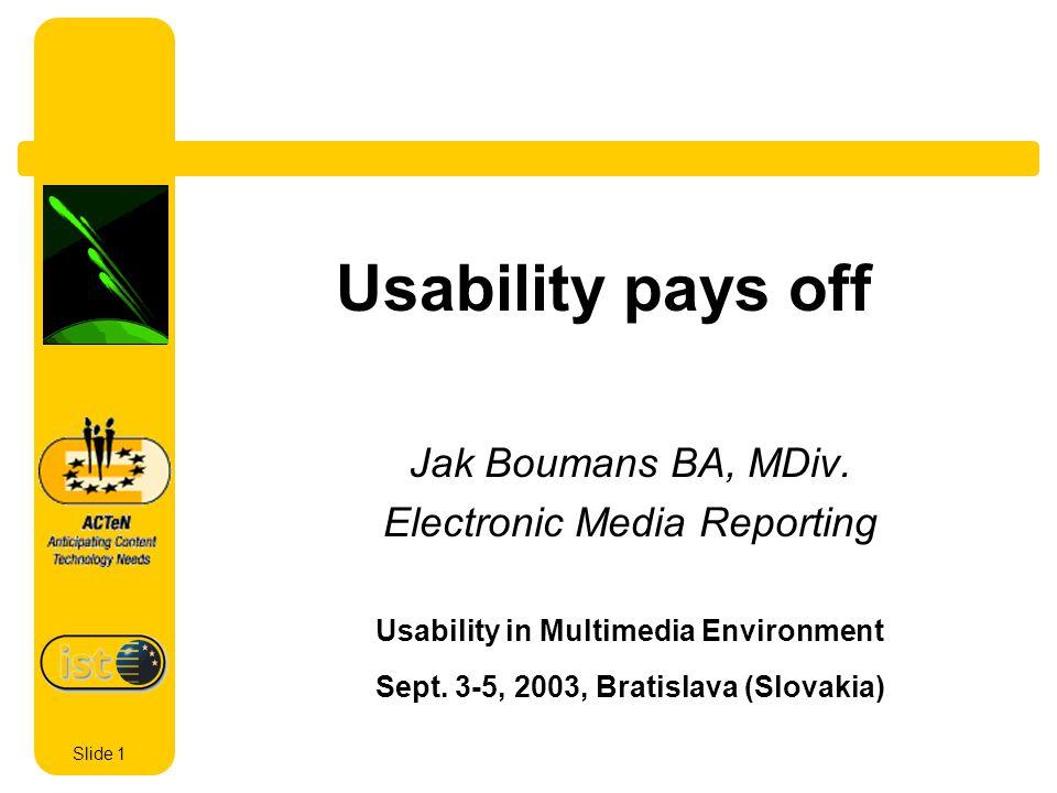 Slide 1 Usability pays off Jak Boumans BA, MDiv.