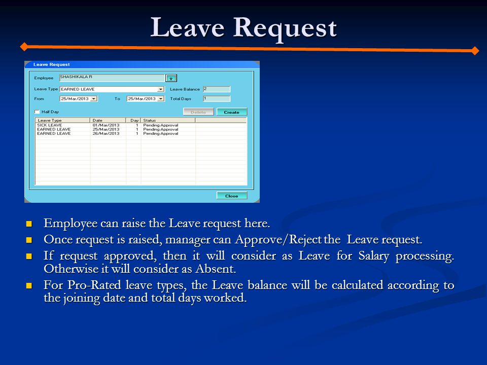 Leave Request Employee can raise the Leave request here.