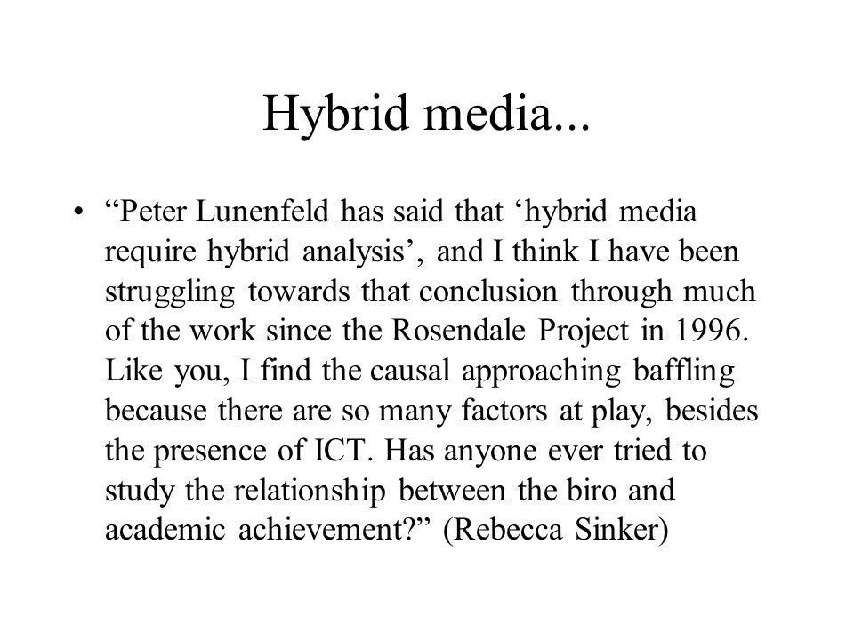 Hybrid media...