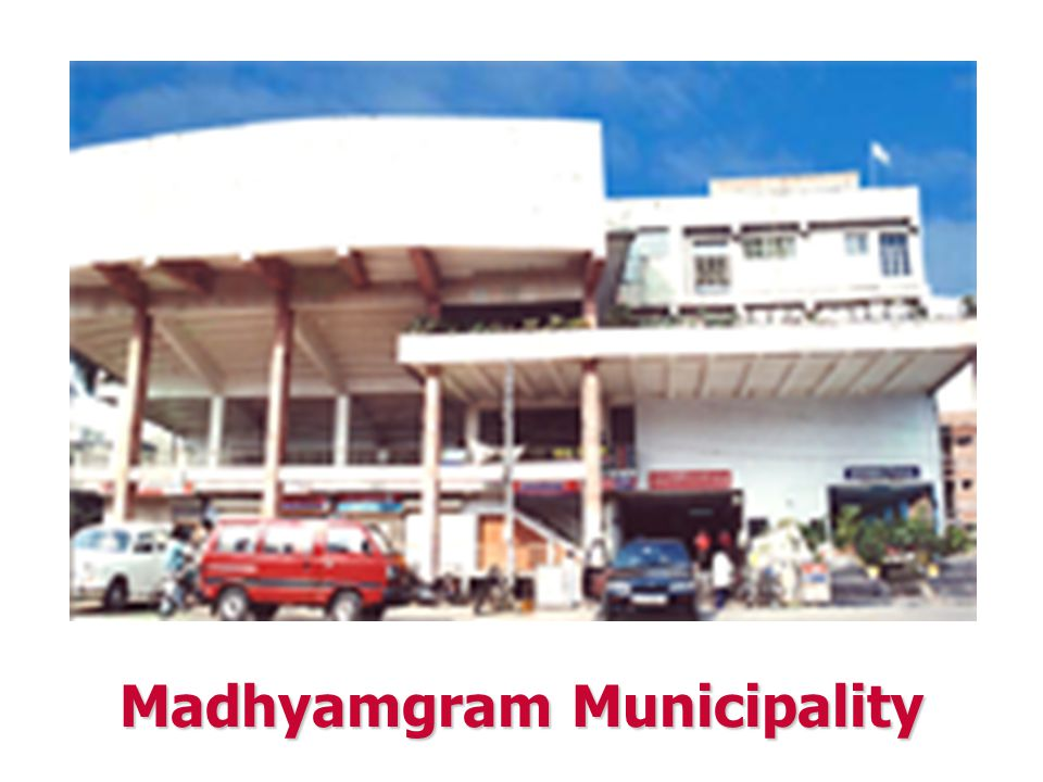 VISION Madhyamgram municipality – exploring all its potential, is working towards its total development,touching Social,economic and cultural aspects Social,economic and cultural aspects Giving emphasis on regional importance Giving emphasis on regional importance To ensure long, healthy and meaningful life to all the citizens To ensure long, healthy and meaningful life to all the citizens Extending the vision towards a sustainable development.