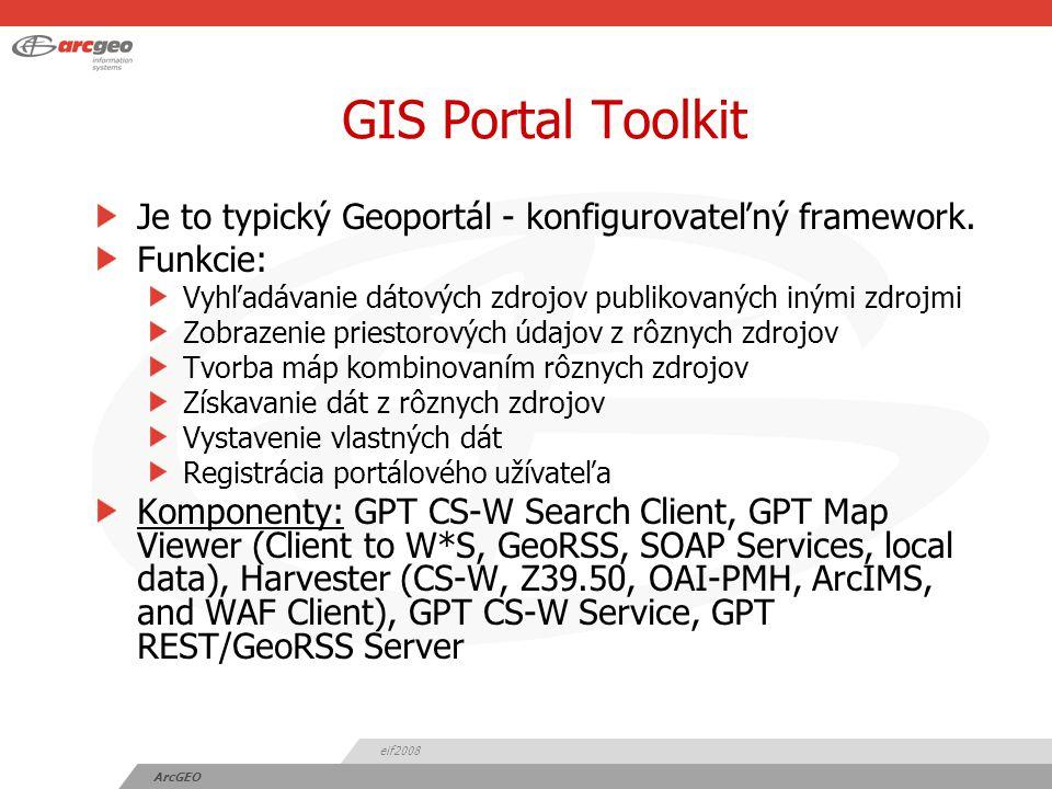 eif2008 ArcGEO INSPIRE štandardy Najdôležitejšie štandardy a špecifikácie vyplývajúce z direktívy INSPIRE a implementačných pravidiel: ISO 19115:2003 a odvodené profily pre popis priestorových dát a aplikácií ISO 19119:2005 a odvodené profily pre popis geo-služieb ISO/TS 19139:2007 ako XML implementácia ISO 19115 Dublin Core (ISO 15836:2003) s RDF/XML kódovaním OGC CS-W 2.0.2 a referenčné OGC špecifikácie OGC CS-W ISO aplikačný profil 1.0.0ISO aplikačný profil ISO 19128 / OGC Web Mapping Service (WMS) 1.3 OGC WMS 1.1.1 vrátane Styled Layer Descriptor (SLD) 1.0 OGC Web Feature Service (WFS) 1.1 OGC Web Coverage Service (WCS) 1.1 ISO 19136:2007, Geography Markup Language (GML) INSPIRE Directive 2007/2/EG...