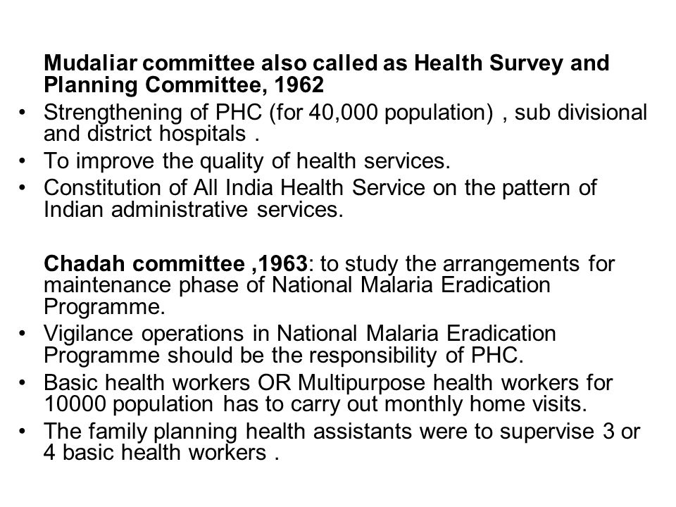 MUKERJI COMMITTEE,1965 Separate staff for family planning programme To delink the malaria activities from family planning MUKERJI COMMITTEE,1966 Worked out details of Basic health services at the block level JUNGALWALLA COMMITTEE,1967 Integrated health services Unified cadre,common seniority,recognition of extra qualification,equal pay for equal work, no private practice.
