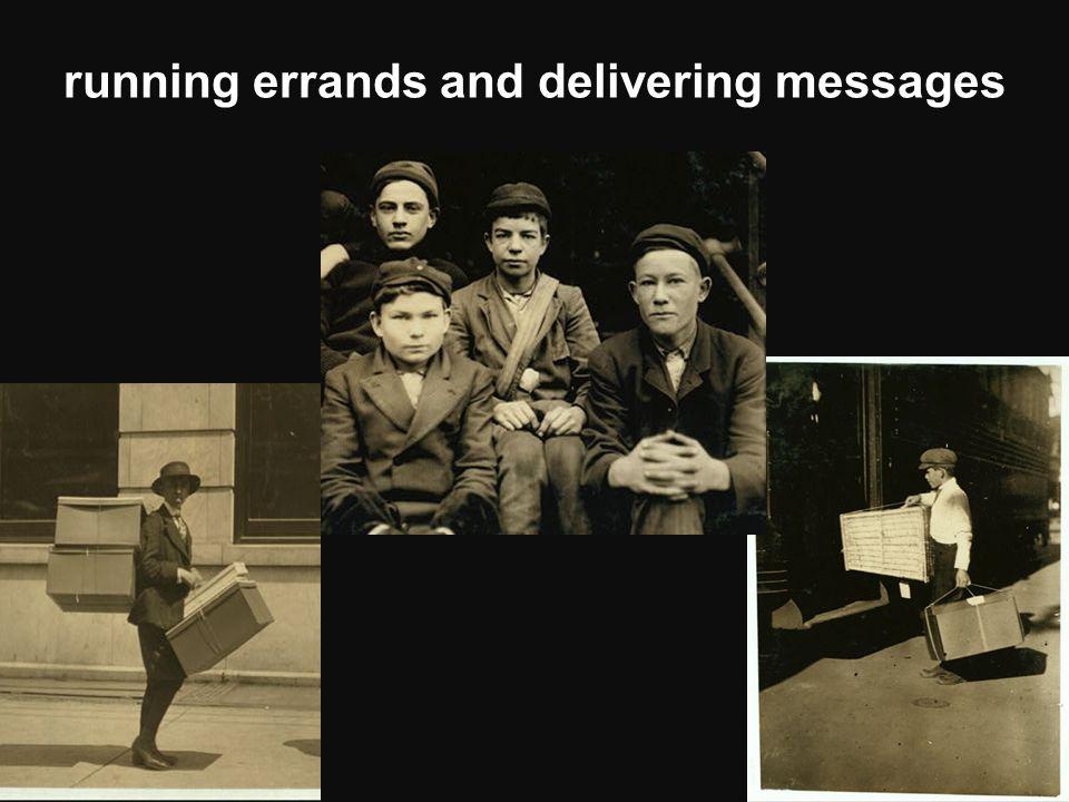 running errands and delivering messages