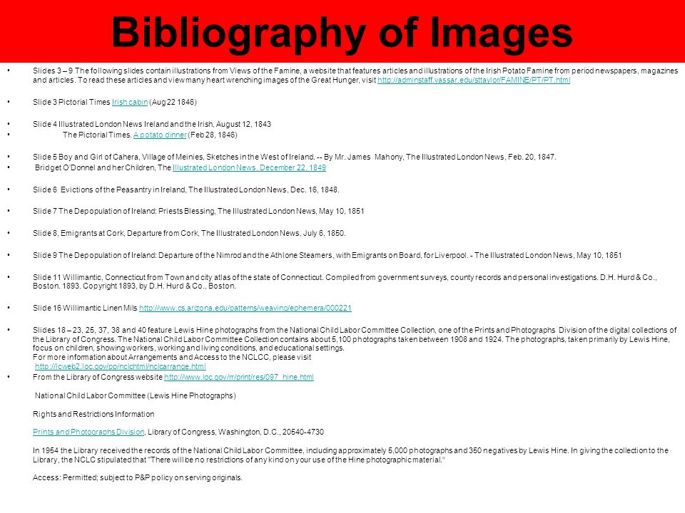Bibliography of Images Slides 3 – 9 The following slides contain illustrations from Views of the Famine, a website that features articles and illustra