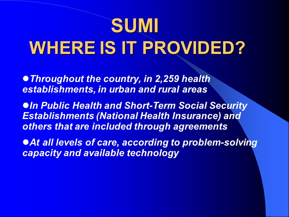SUMI WHERE IS IT PROVIDED.