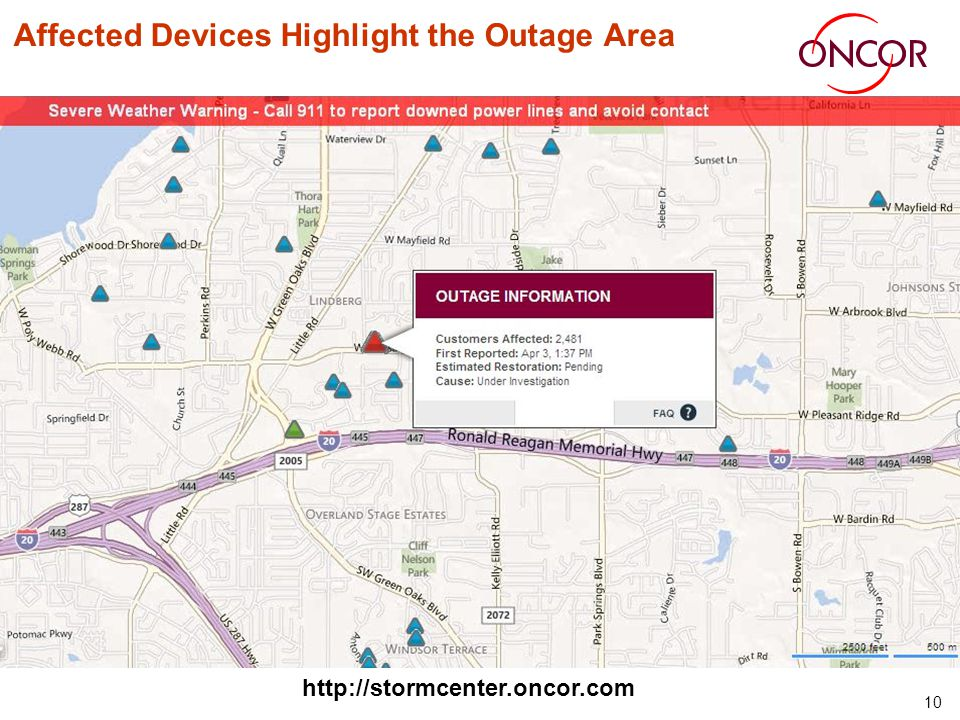 10 Affected Devices Highlight the Outage Area http://stormcenter.oncor.com