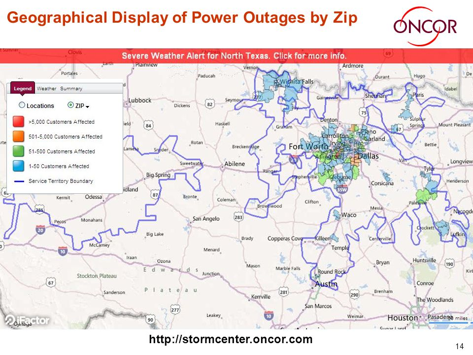 14 Geographical Display of Power Outages by Zip http://stormcenter.oncor.com