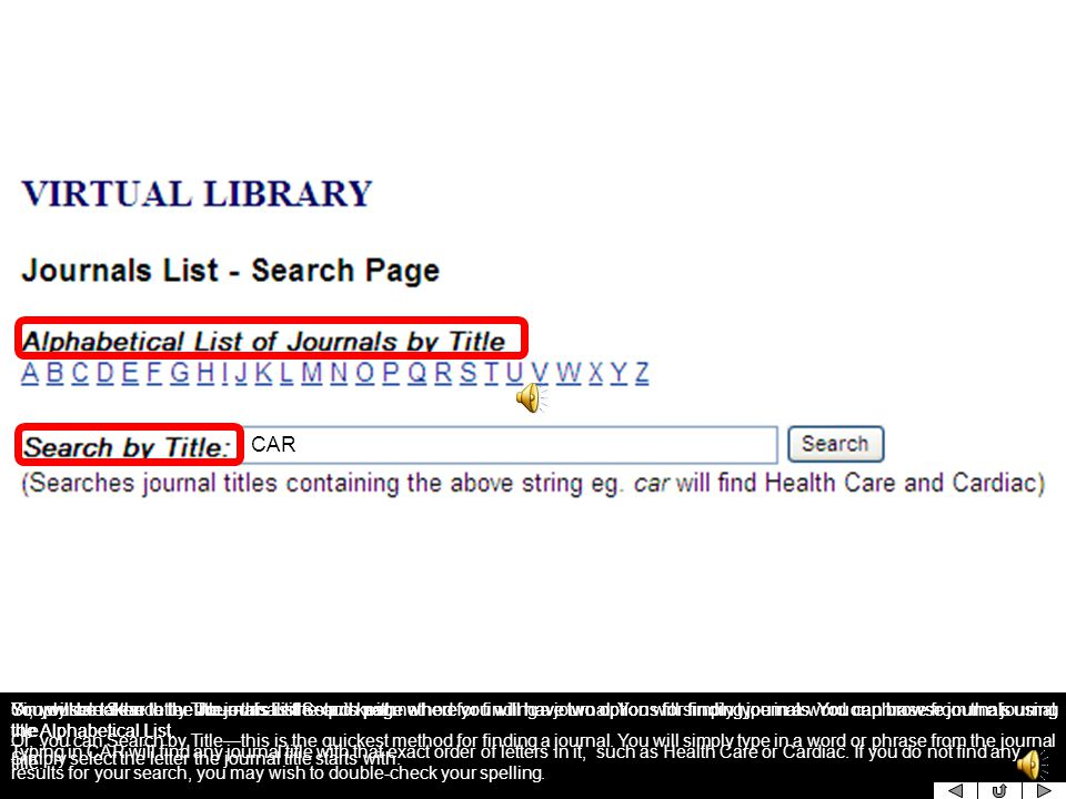 In the Journals section you can browse or search the list of UHN Journals.