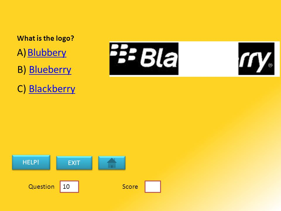 What is the logo. A)BlubberyBlubbery B) BlueberryBlueberry C) BlackberryBlackberry HELP.