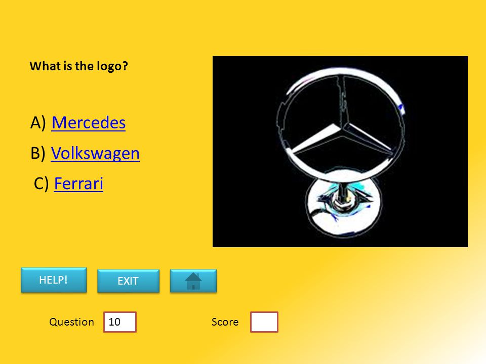 What is the logo. A) MercedesMercedes B) VolkswagenVolkswagen C) FerrariFerrari HELP.