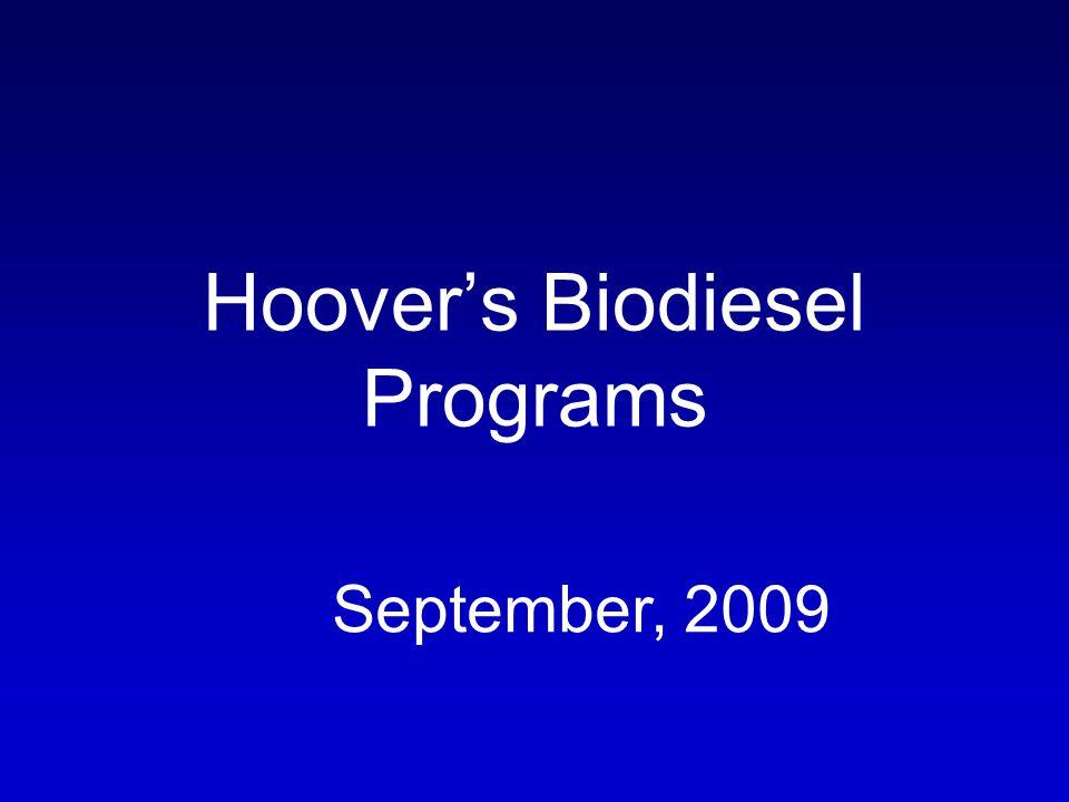Hoovers Biodiesel Programs September, 2009