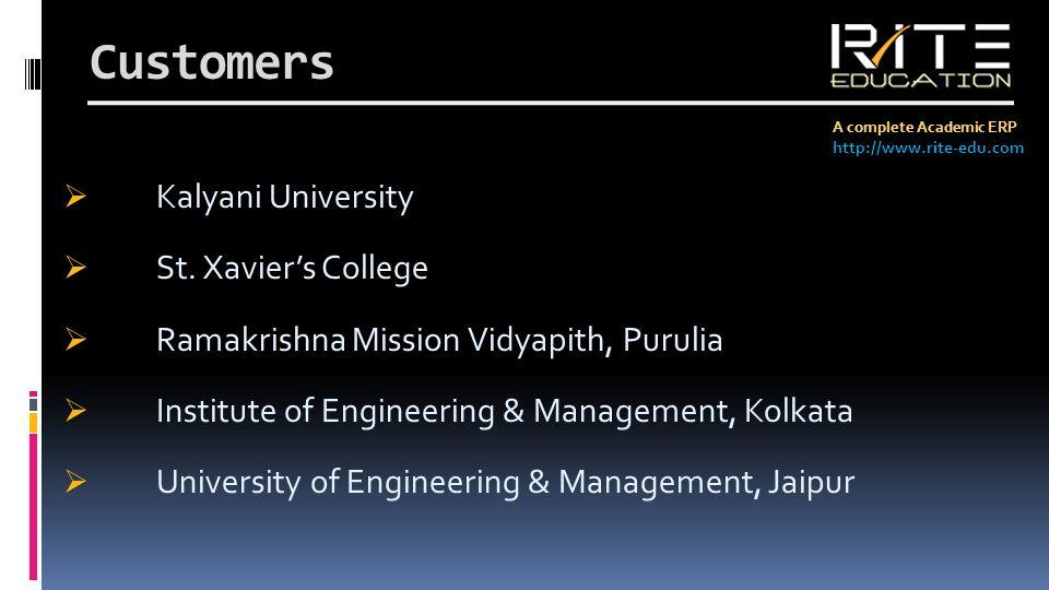 Customers A complete Academic ERP http://www.rite-edu.com Kalyani University St.