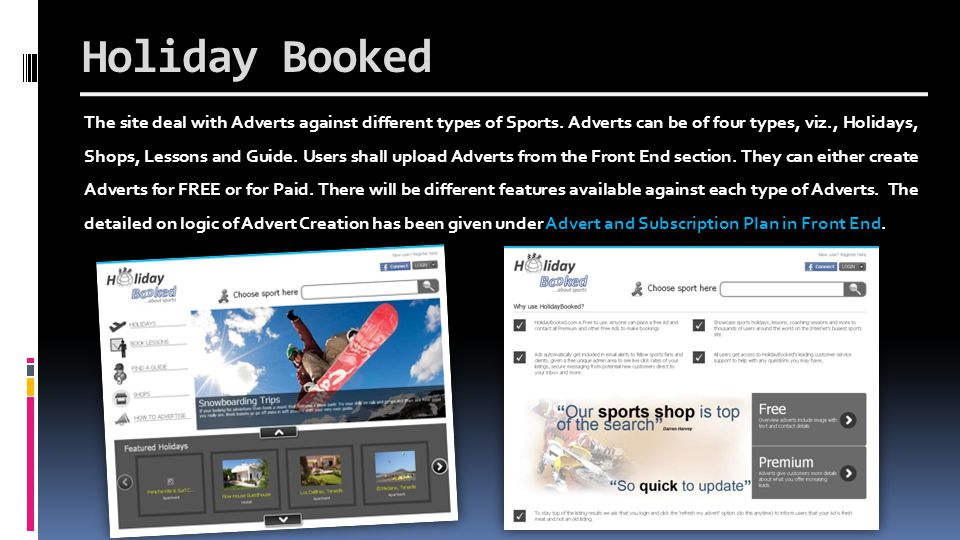Holiday Booked The site deal with Adverts against different types of Sports.