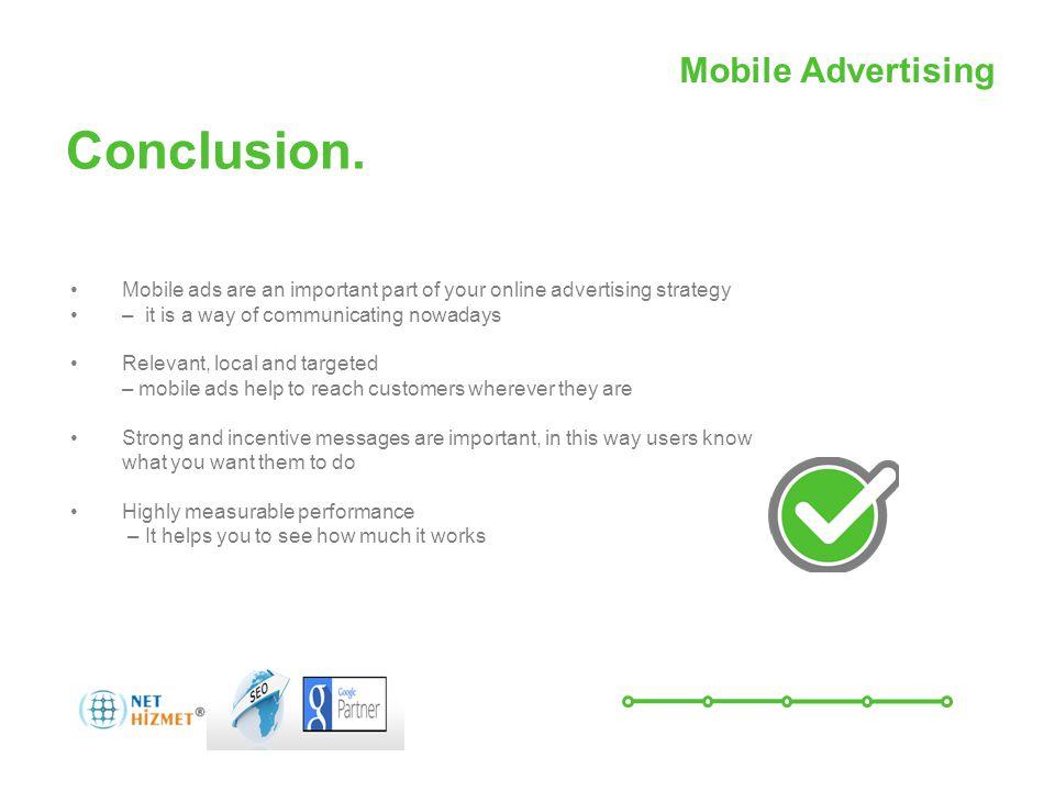 Mobil Reklamcılıkile hareket halindeki insanlara ulaşın Conclusion.