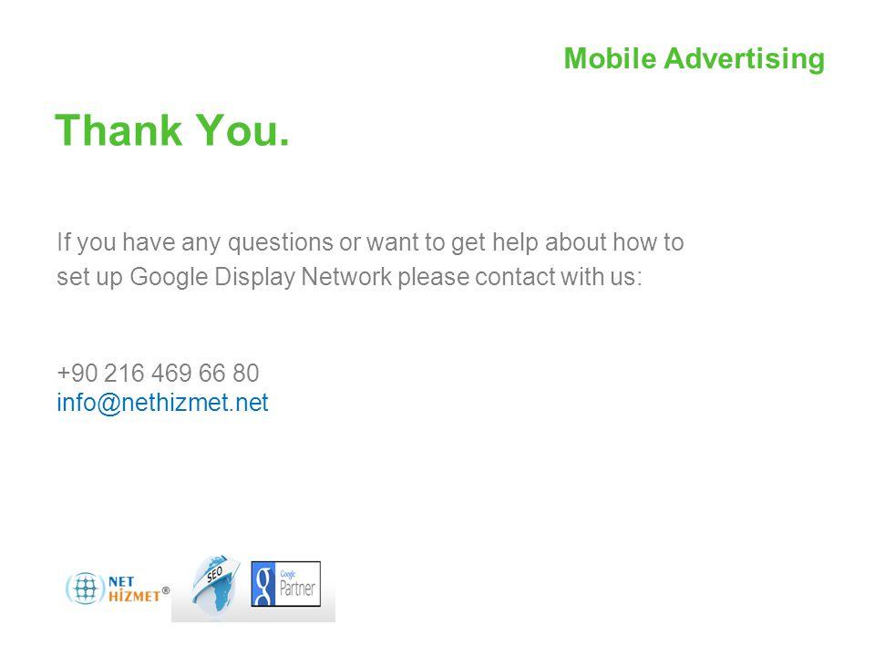 Mobil Reklamcılıkile hareket halindeki insanlara ulaşın Thank You.