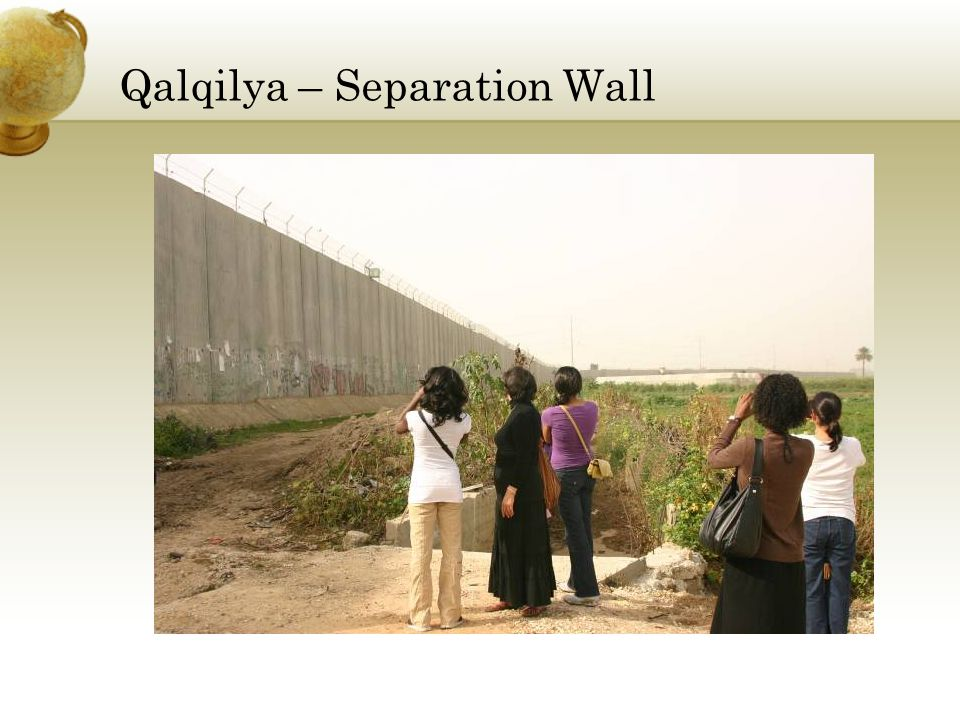 Qalqilya – Separation Wall