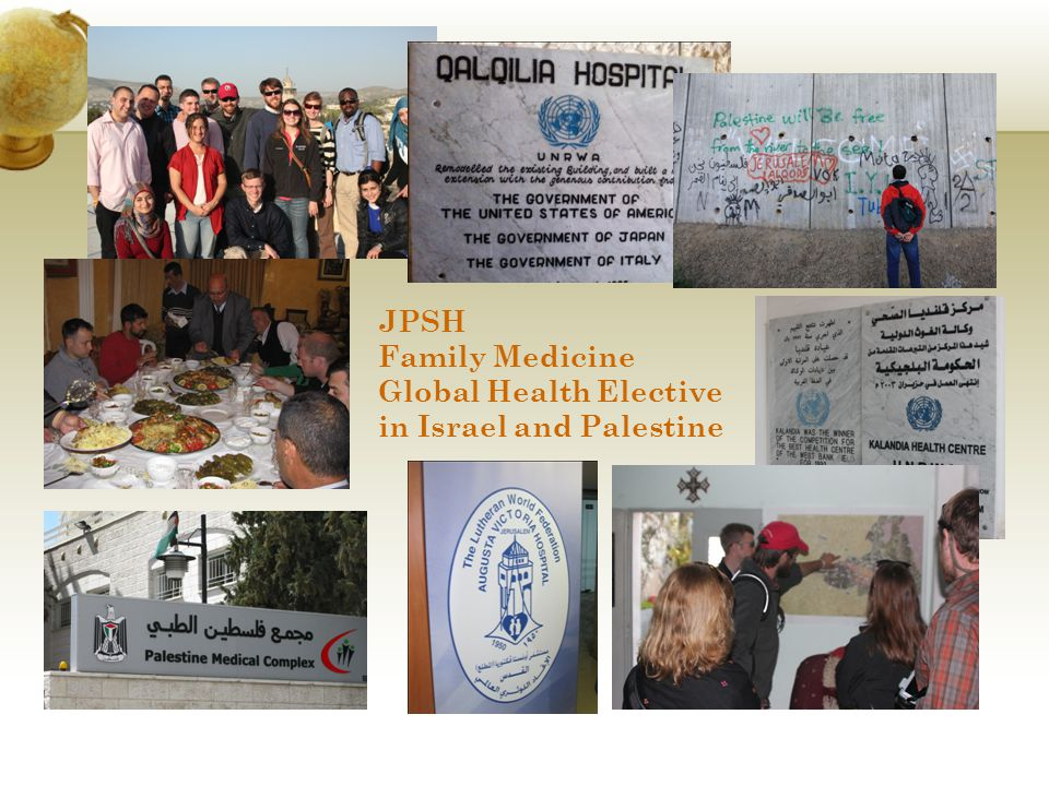 JPSH Family Medicine Global Health Elective in Israel and Palestine