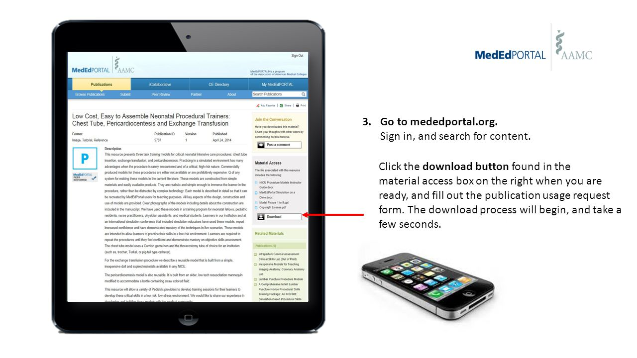 3.Go to mededportal.org. Sign in, and search for content. Click the download button found in the material access box on the right when you are ready,
