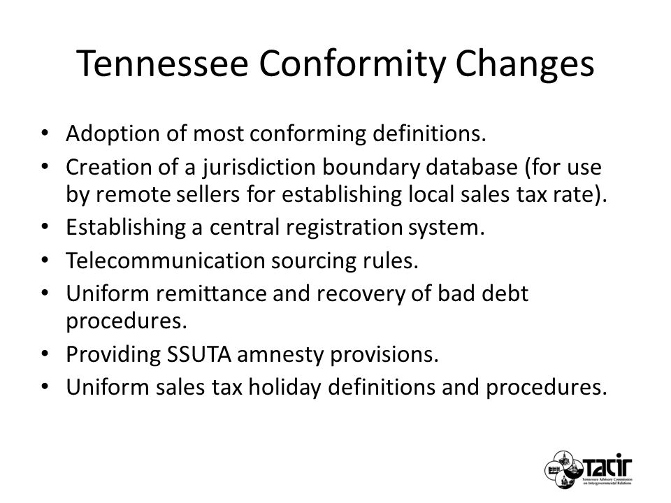 Tennessee Conformity Changes Adoption of most conforming definitions.