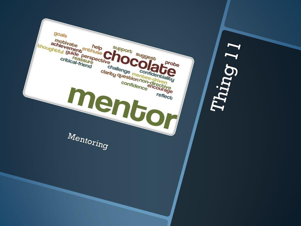 Thing 11 Mentoring