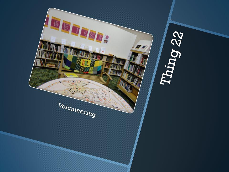 Thing 22 Volunteering