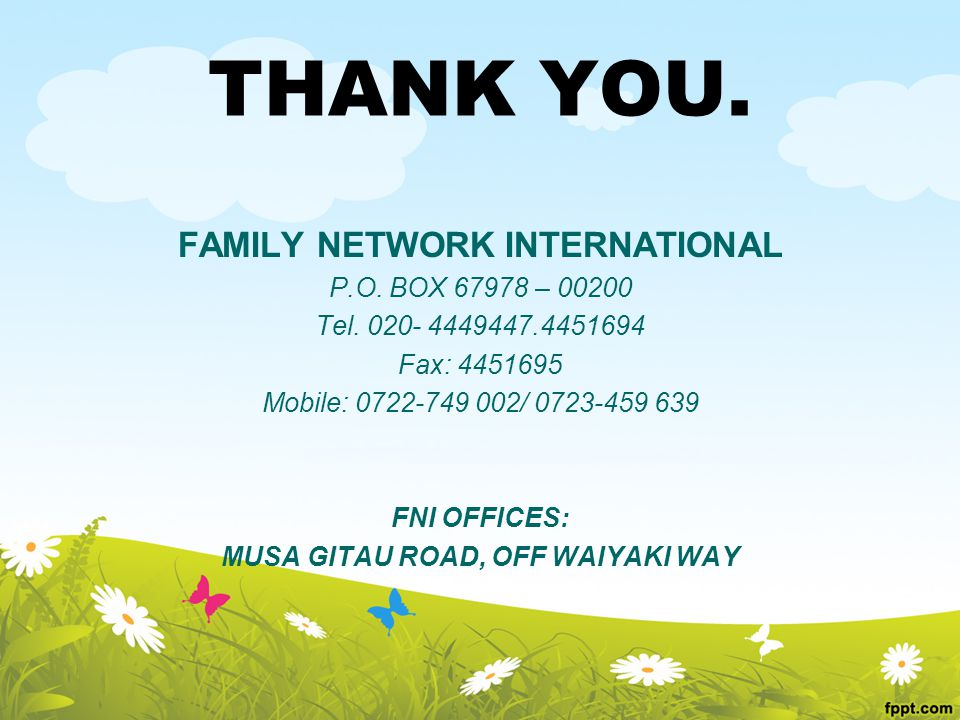 THANK YOU. FAMILY NETWORK INTERNATIONAL P.O. BOX – Tel.