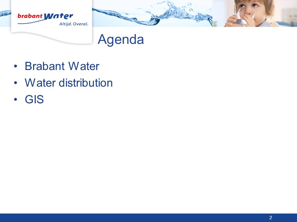 Agenda Brabant Water Water distribution GIS 2