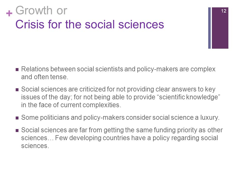 + Relations between social scientists and policy-makers are complex and often tense.